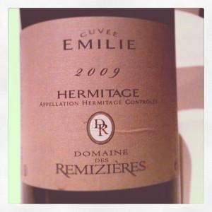 Blog vin – Domaine des Rémizières – Hermitage – Cuvée Emilie – 2009 – Rhône