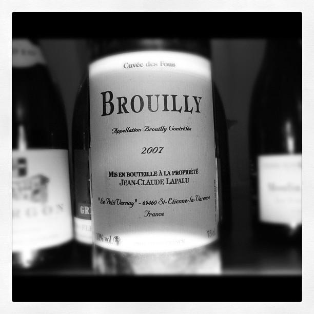 Blog vin - Jean Claude Lapalu - Brouilly - Cuvée des Fous - 2007 - Beaujolais
